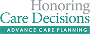 Honoring Care Decisions, Advance Care Planning