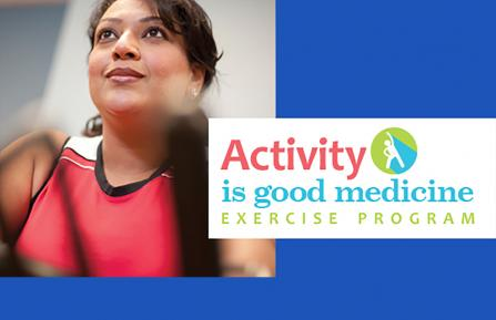 Poster image for Activity is Good Medicine Exercise Program
